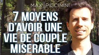 Vidéos de Max Piccinini : 2 x 7 moyens d'avoir une vie misérable