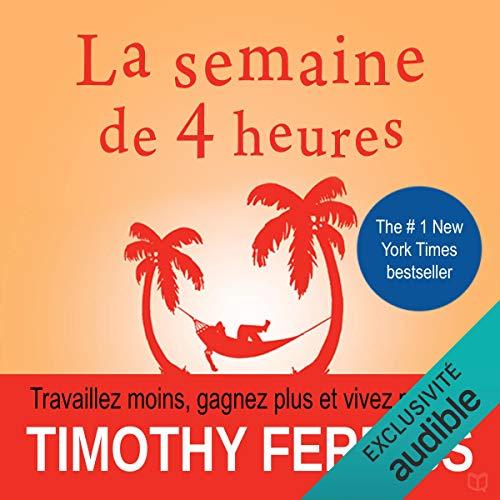 Livre «La semaine de 4 heures», de Tim Ferriss