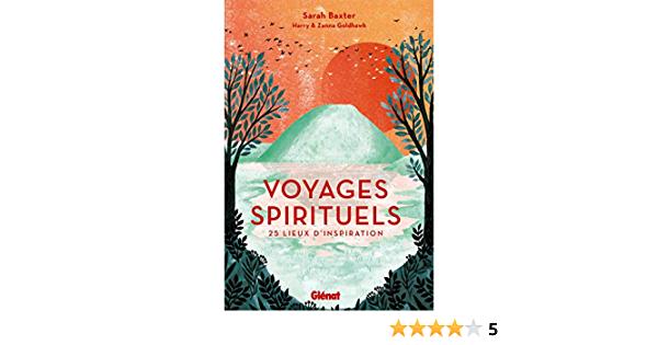 Voyages spirituels : l'utile et l'agréable