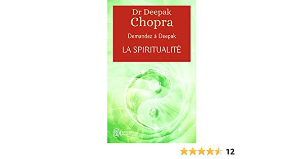 Deepak Chopra, l'éveilleur de conscience mêlant spiritualité et science